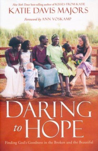 daring to hope katie davis majors
