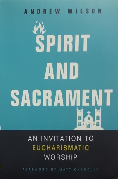 Spirit and Sacrament