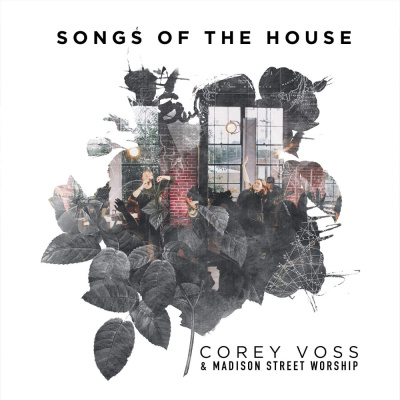 songs of the house corey voss