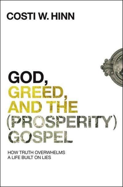 God Greed and the Prosperity Gospel