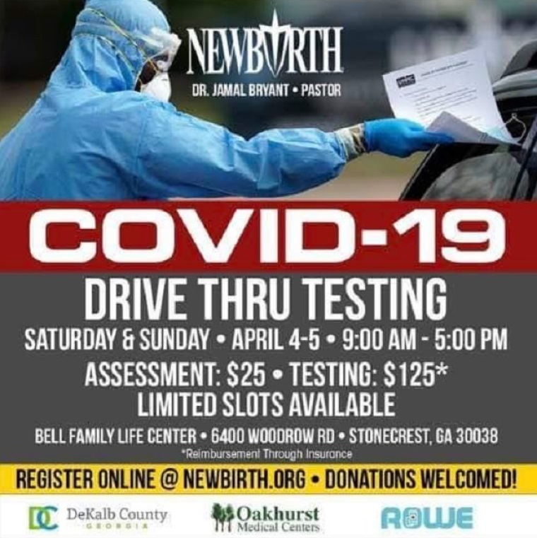 New Birth Missionary Baptist Church Cancels Drive-thru Event Where It Offered Coronavirus Tests to 1,000 People for $150 Each