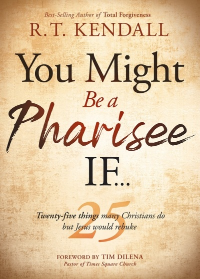 You Might be a Pharisee If