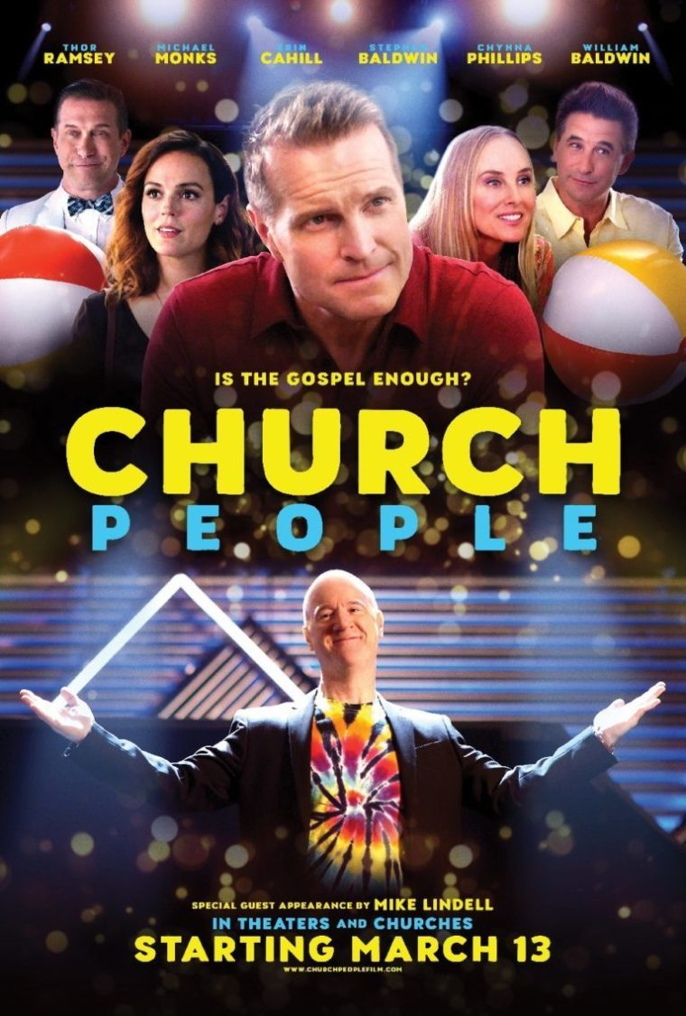 """Starring Stephen Baldwin and Christian comedian Thor Ramsey, with special appearances by Donald Faison, Joey Fatone, Billy Baldwin, Chynna Phillips, """"Church People"""" will be released via a Fathom Events on March 13-15. 