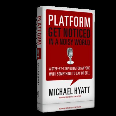 Michael Hyatt Platform book