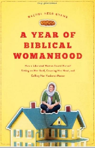 'A Year of Biblical Womanhood'