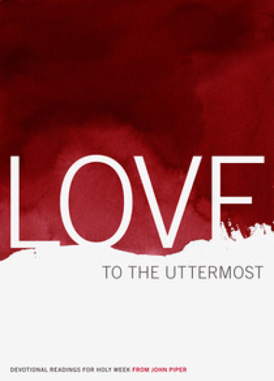 """""""Love to the Uttermost"""" eBook Cover"""