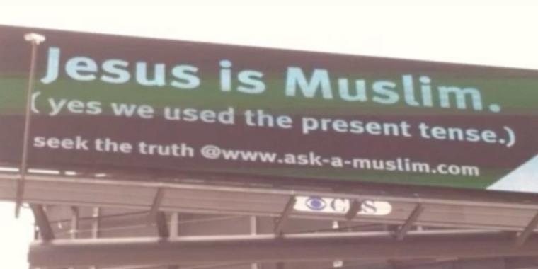 Jesus is Muslim billboard