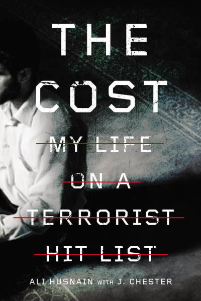 The Cost: My Life on a Terrorist Hit List