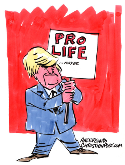 Trump Is Pro-Life . . . Or Is He?